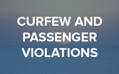 curfew and passenger violations